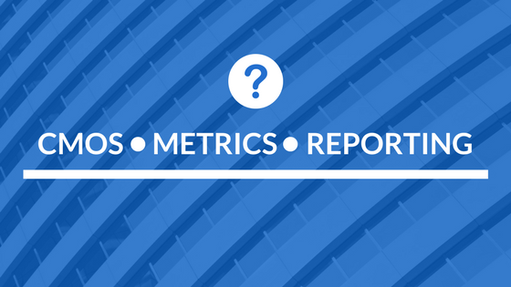 Reporting CMOs Want!