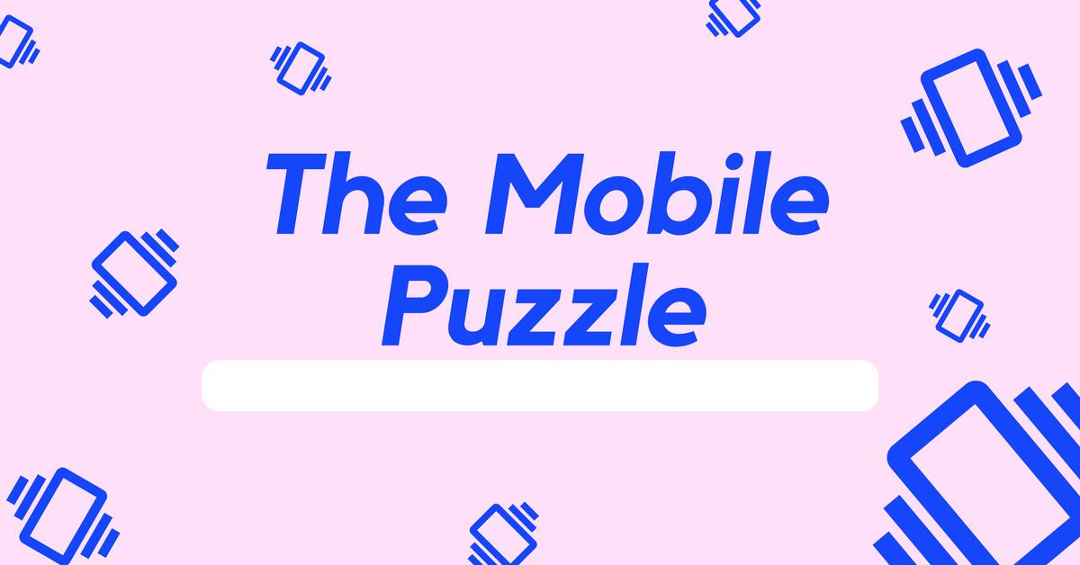 Unlocking Mobile's Full Potential In 2017