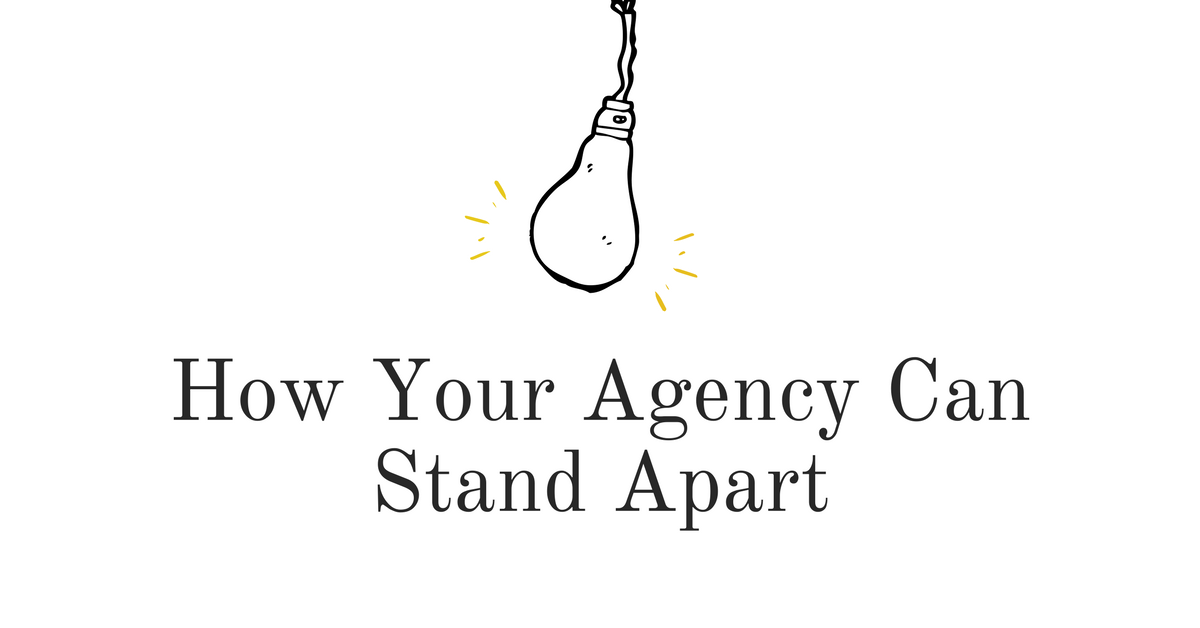 What Is Your Agency's Differentiating Factor?