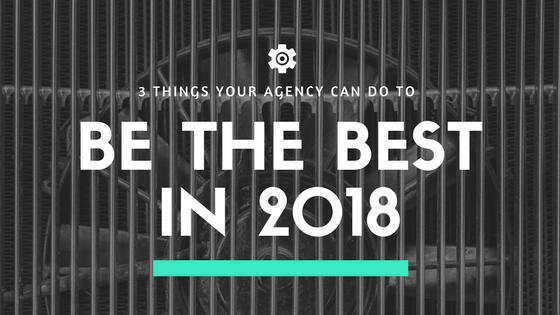 What Should Agencies Pay Attention To In 2018?