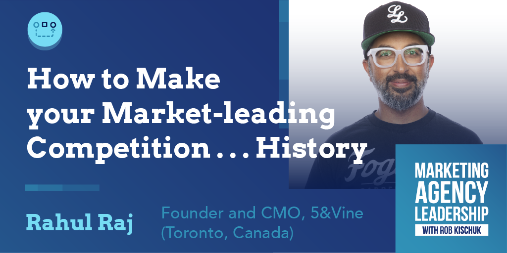 How to Make your Market-leading Competition . . . History