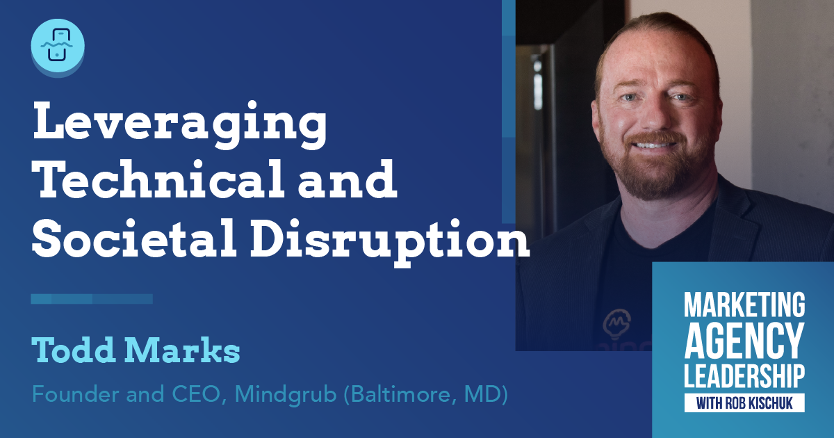 Leveraging Technical and Societal Disruption