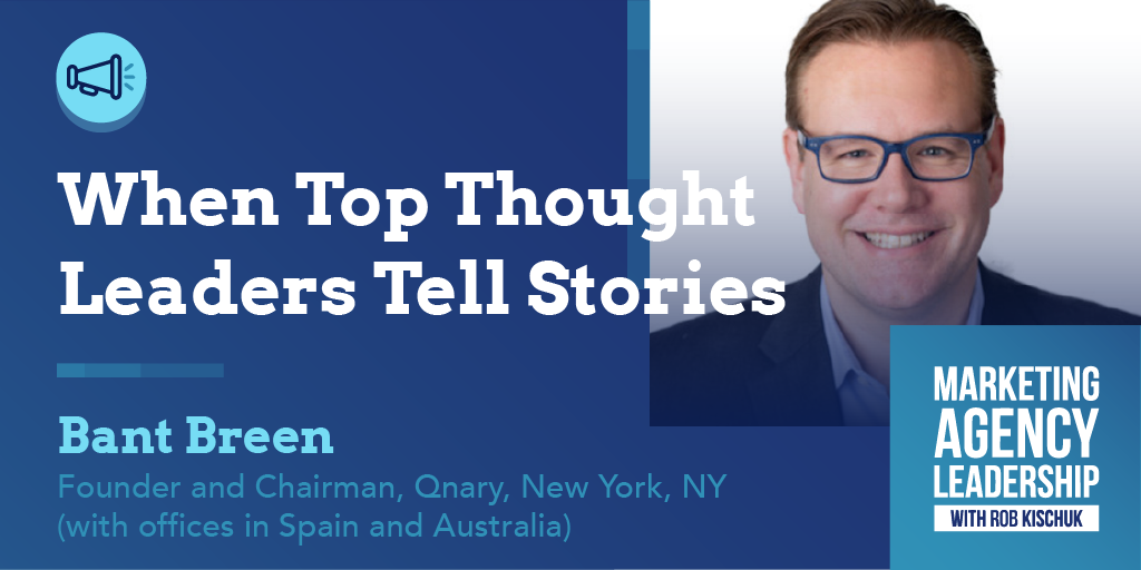 When Top Thought Leaders Tell Stories