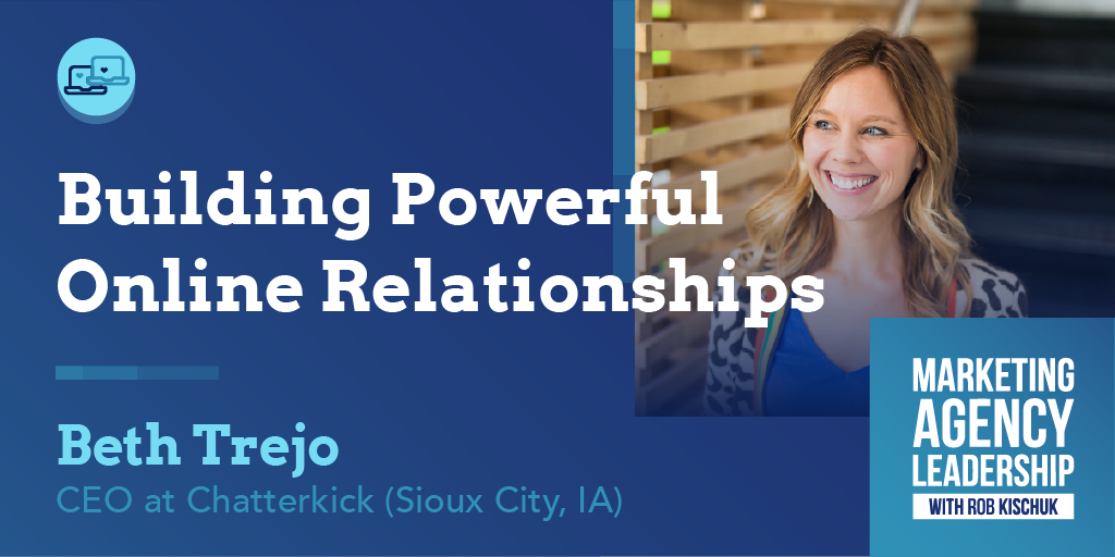 Building Powerful Online Relationships