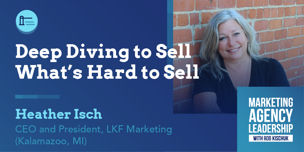 Deep Diving to Sell What's Hard to Sell